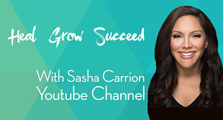 Heal Grow Succeed - Sasha's Youtube Channel