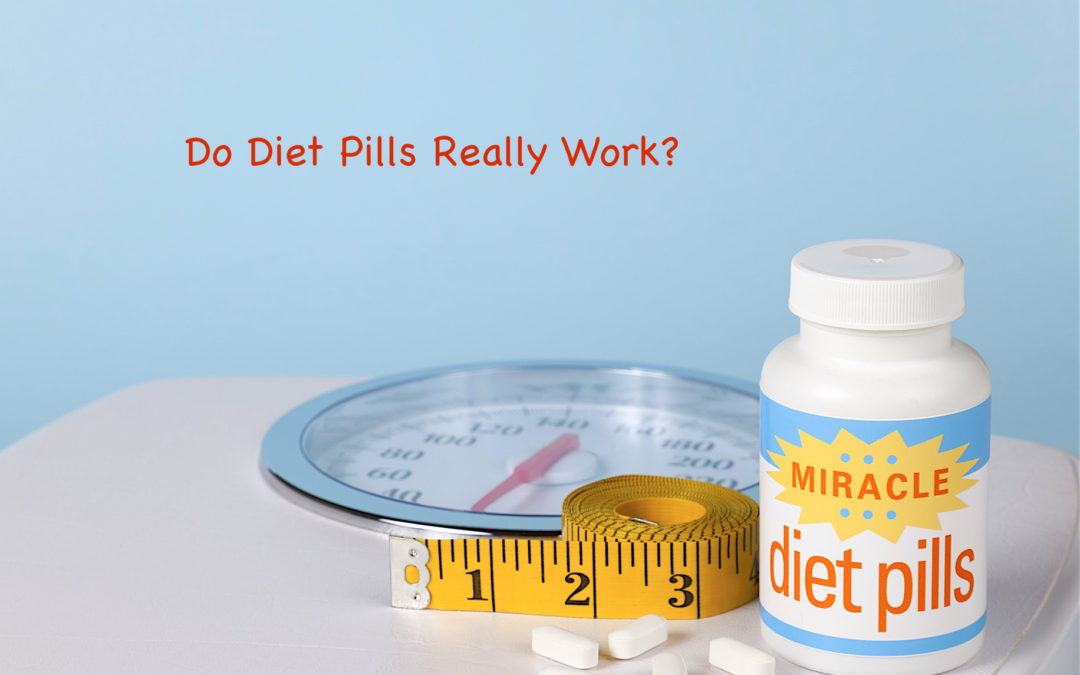Do Diet Pills Work?  What Science Says About It.
