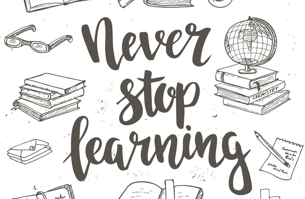Success Strategy #3:  Never Stop Learning and You'll Never Stop Growing