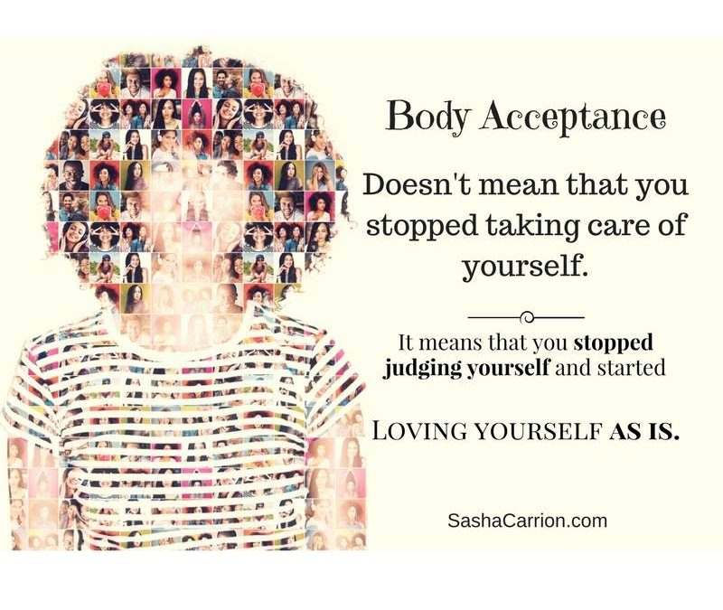 Body Acceptance is Loving Your Body and Loving Yourself