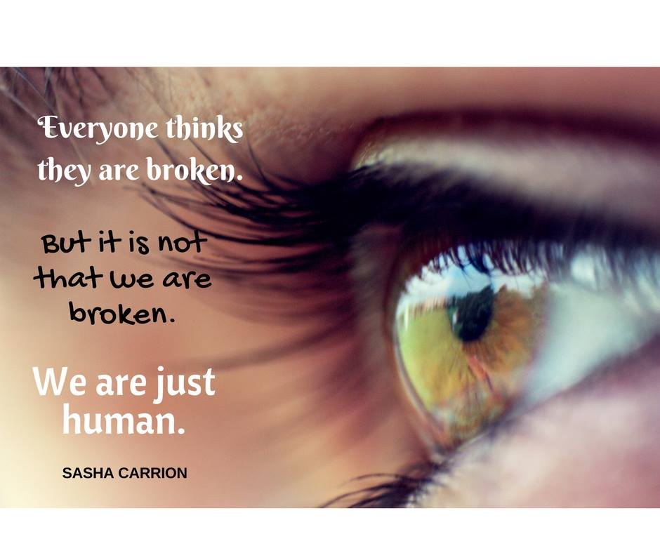 everybody thinks they are broken