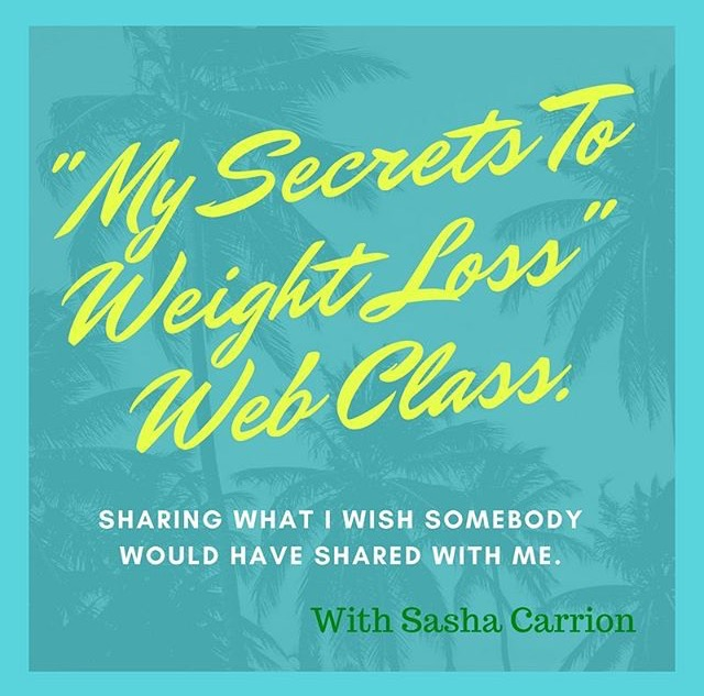 """Sign up for """"My Secrets to Weight Loss"""" Web Class"""
