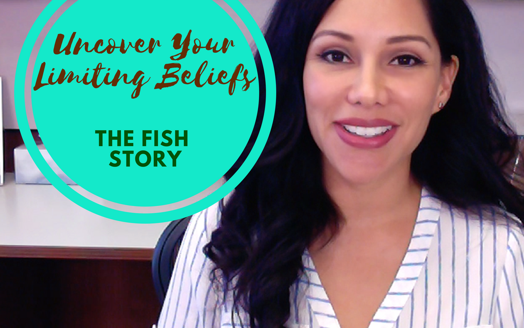 Uncover Your Limiting Beliefs: The Fish Story