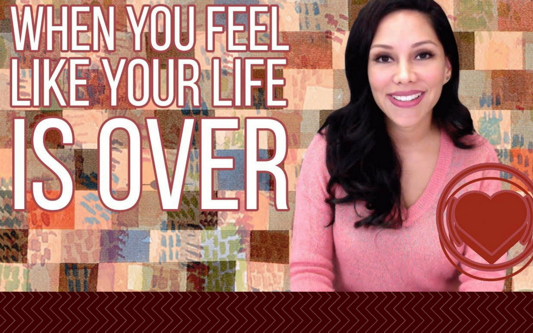 Tips For When You Feel Like Your Life Is Over Because Nothing Is Going Right