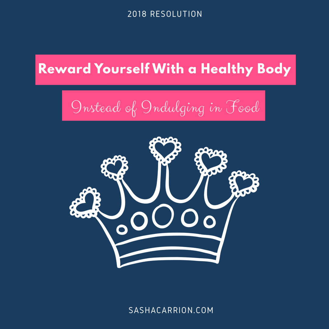 Taking care of yourself is the best way to reward yourself