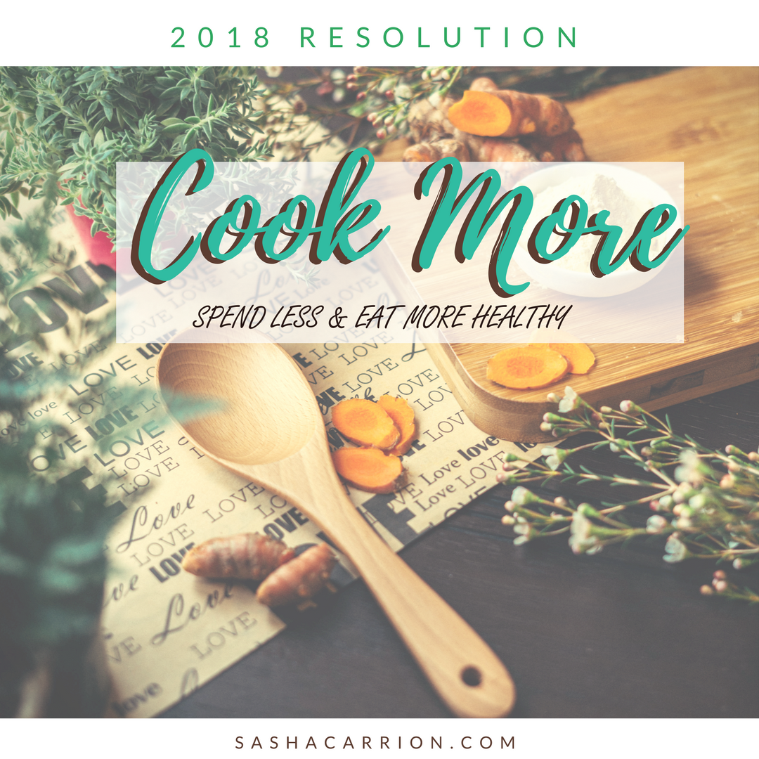 Resolution 2018: Cook More