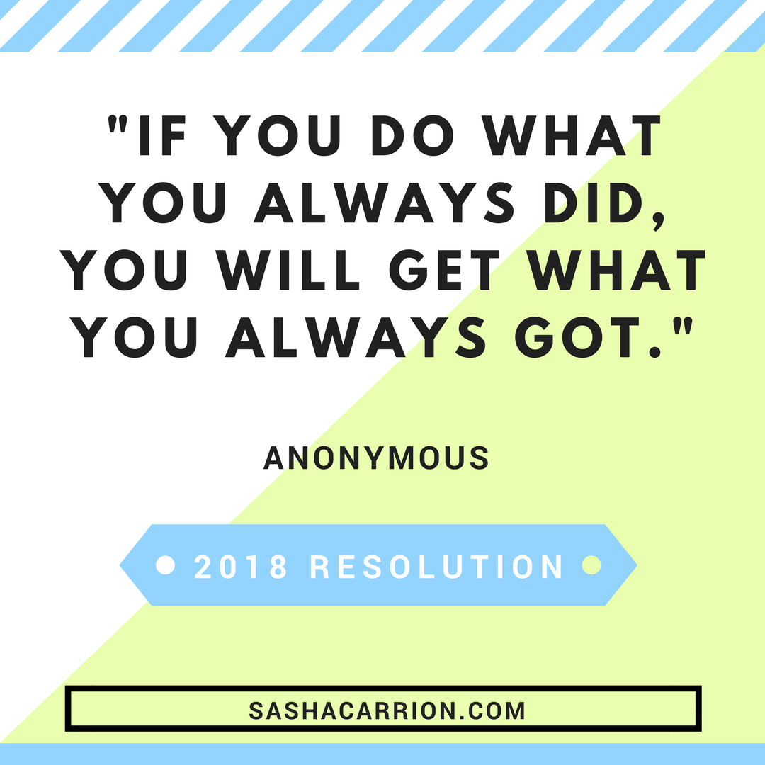2018 Resolution: Try Something New