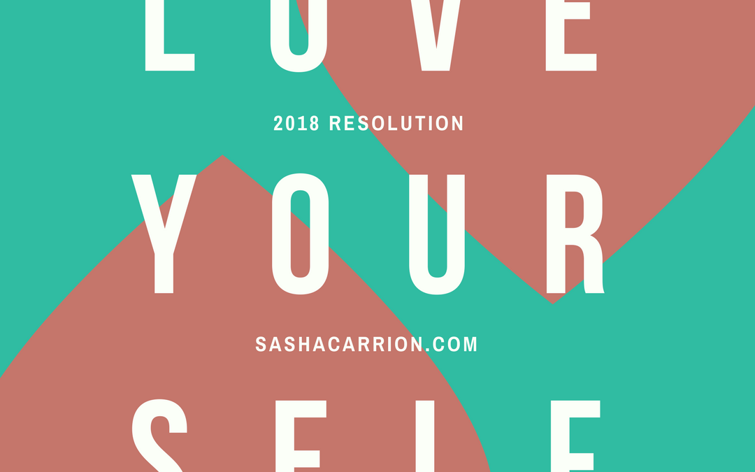 Resolution 2018: Love Yourself