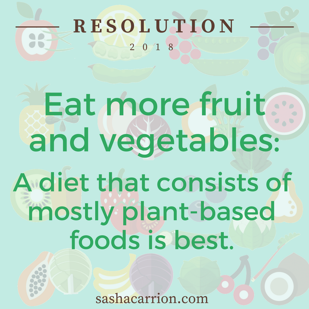 2018 Resolution: Eat More Fruit and Vegetables