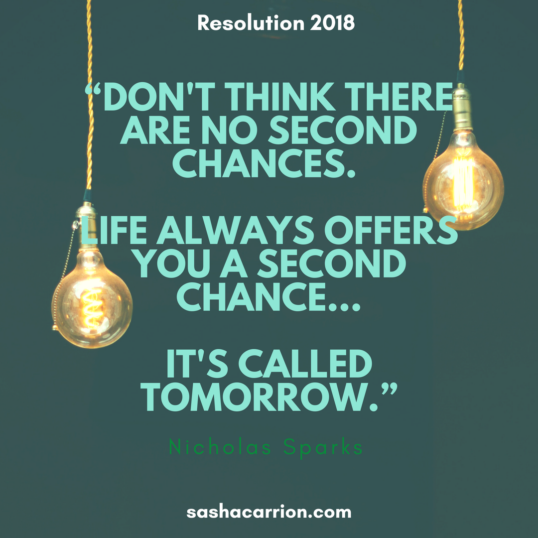 Resolution 2018: Use Your Second Chance