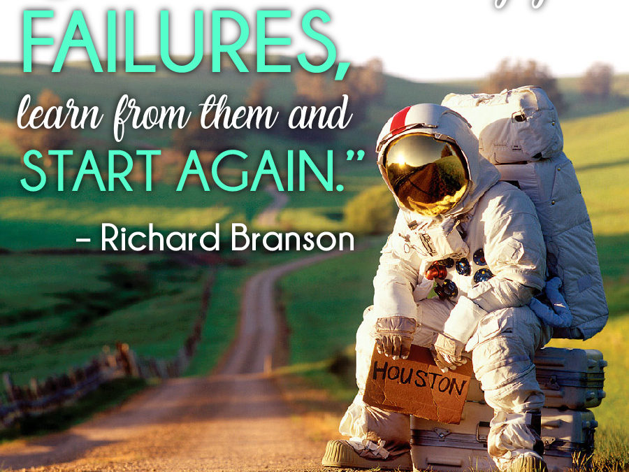 Learn From Your Mistakes and Never Give Up