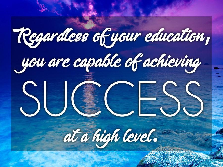 You Can Achieve Success