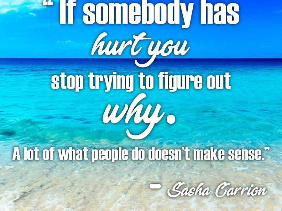 Don't Allow Anybody to Hurt You