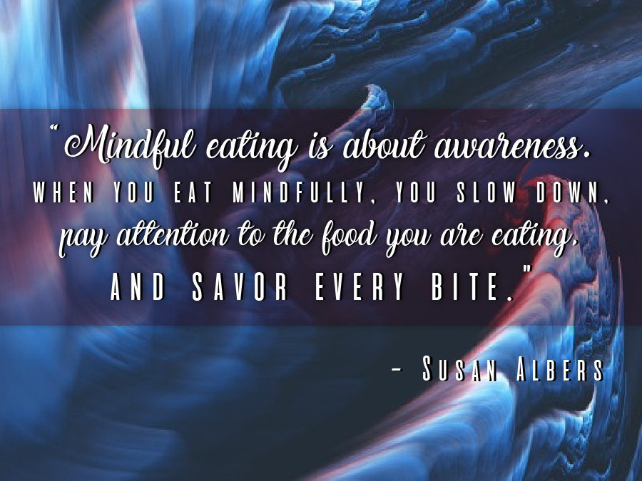 Mindful Eating is the Answer