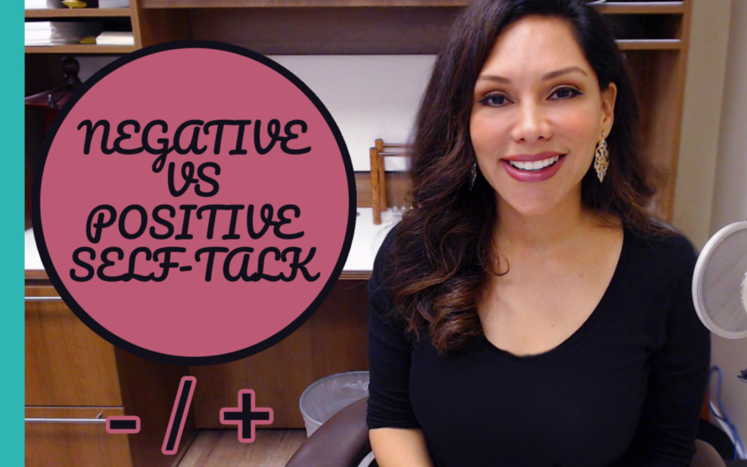 An Exercise in the Difference Between Positive and Negative Self-Talk