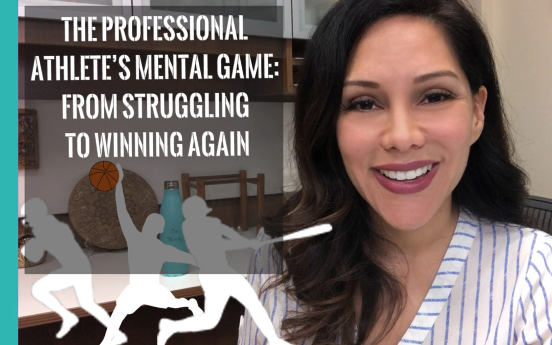 The Professional Athlete's Mental Game From Struggling To Winning Again
